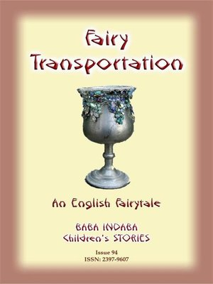 cover image of FAIRY TRANSPORTATION--An English Fairy Tale